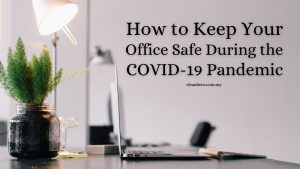how-to-keep-office-safe-during-the-coronavirus-pandemic
